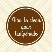 How to clean your lampshade